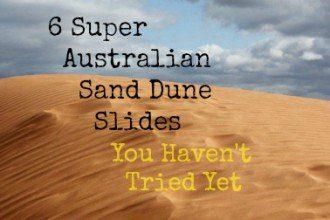 6 Super Australian Sand Dune Slides