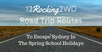 12 Rocking 2WD Road Trip Routes to Escape Sydney in the Spring School Holidays