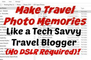 Make Travel Photo Memories Like a Travel Blogger - featured image