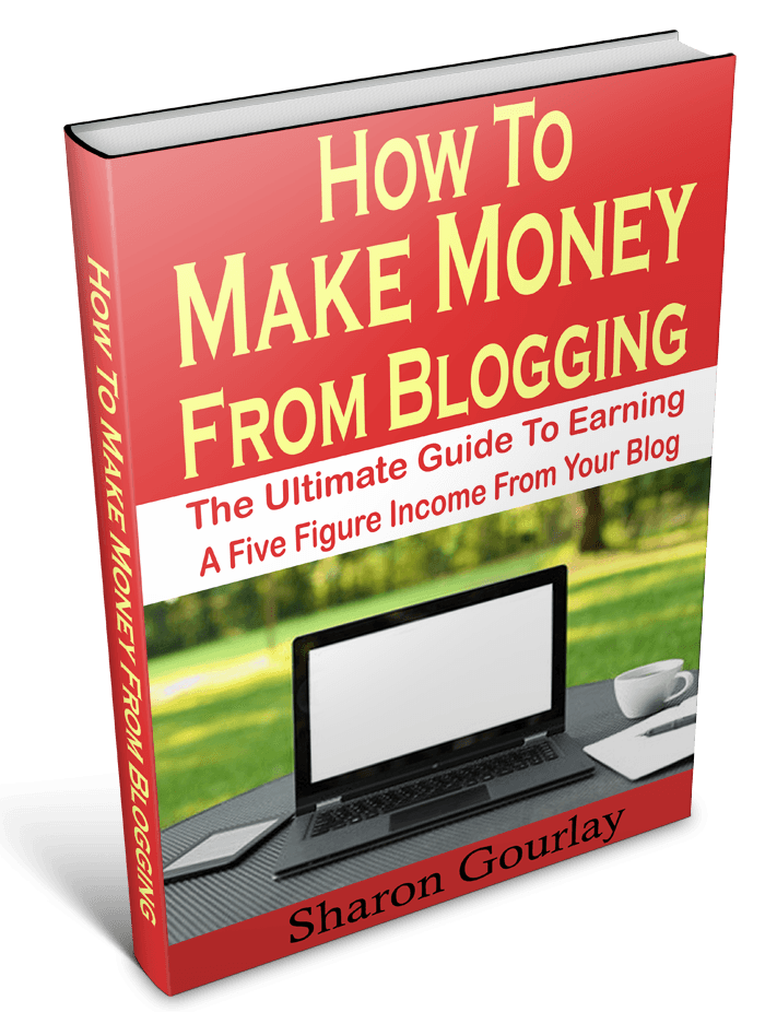 How to make Money from Blogging: The Ultimate Guide to Earning a Five Figure Income from Your Blog