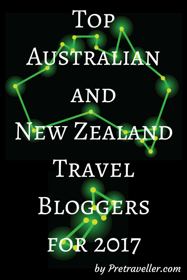 Top Australian and New Zealand Travel Bloggers for 2017