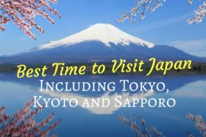 Best Time to Visit Japan Including Tokyo, Kyoto and Sapporo
