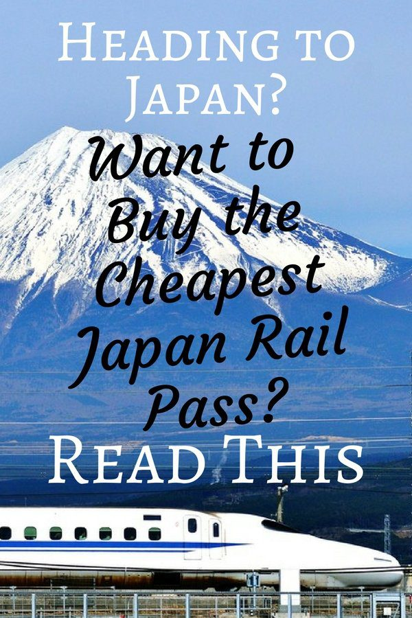 How to Buy the Cheapest Japan Rail Pass