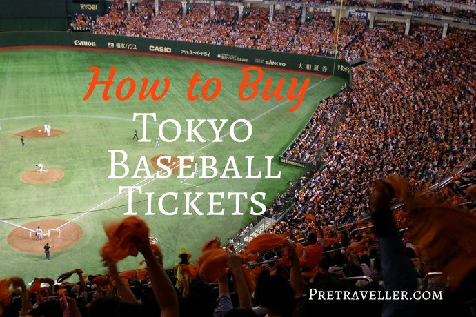 How to Buy Tokyo Baseball Tickets including Yomiuri Giants