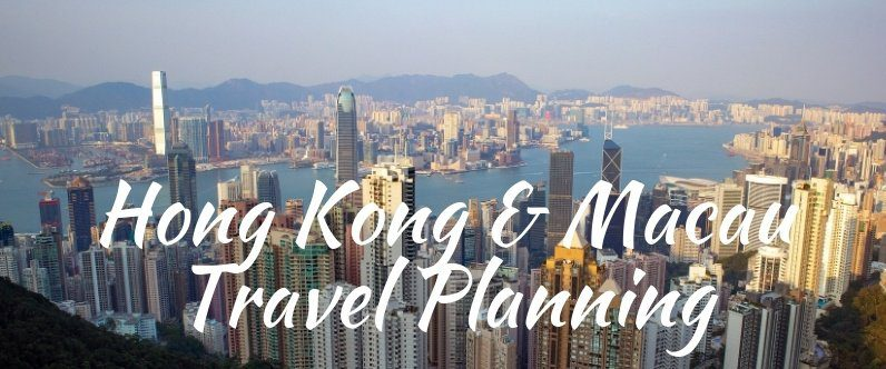 Hong Kong & Macau Travel Planning