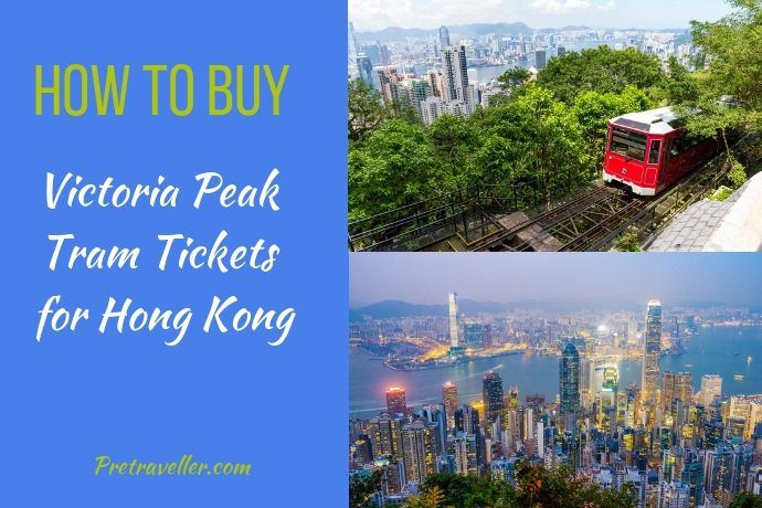 How to buy Victoria Peak Tram Tickets for Hong Kong