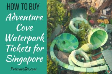 How to Buy Adventure Cove Waterpark Tickets for Singapore