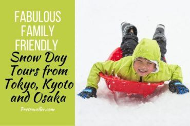 Family Friendly Snow Day Tours from Tokyo, Kyoto and Osaka