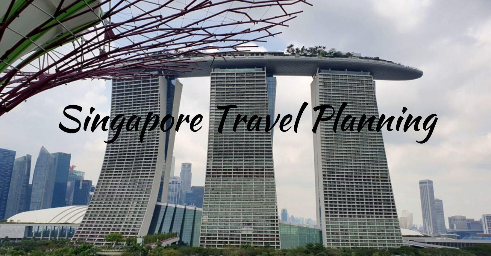 Singapore Travel Planning