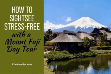 How to Sightsee Stress-Free with a Mount Fuji Day Tour