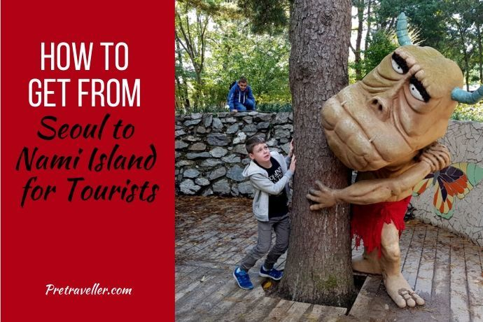 How to Get From Seoul to Nami Island for Tourists