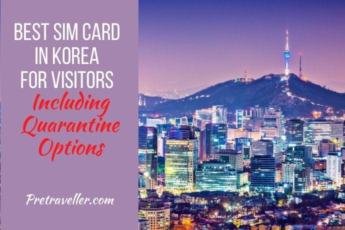 Best Korean Sim Cards for Visitors