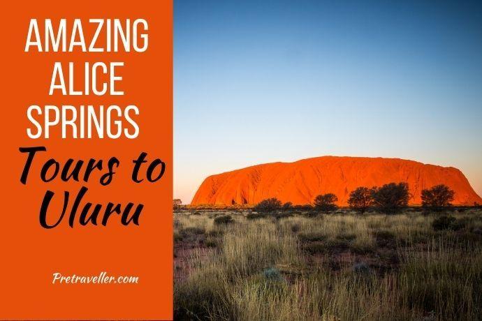 Alice Springs Tours to Uluru